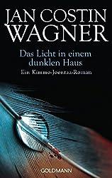 Das Licht in Einem Dunklen Haus by Jan Costin Wagner (2013-01-01)