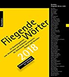 Fliegende Wörter 2018. Lyrikkalender: 53 Qualitätsgedichte zum Verschreiben und Verbleiben. Postkartenkalender