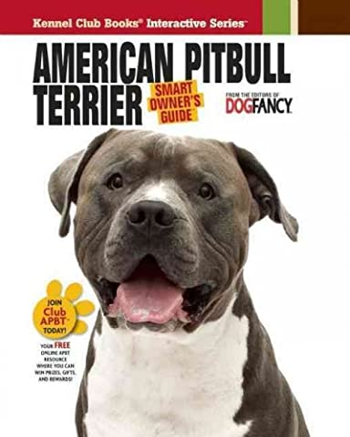 (AMERICAN PIT BULL TERRIER ) BY Dog Fancy Magazine (Author) Hardcover Published on (03 , 2010)