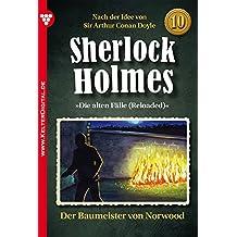 Sherlock Holmes 10 - Kriminalroman: Der Baummeister von Norwood