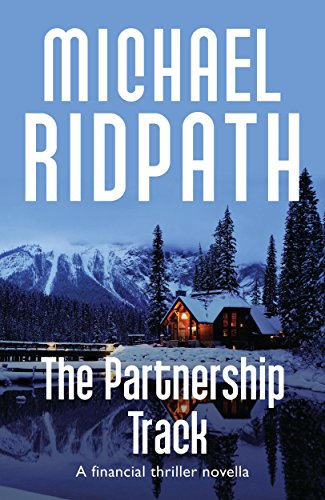The Partnership Track: A Financial Thriller Novella (English Edition)