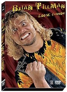 Brian Pillman: Loose Cannon [Import USA Zone 1]