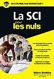 La SCI pour les Nuls Poche...