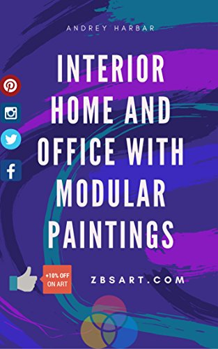 Custom Home Office (HOW INTERIOR HOME AND OFFICE WITH MODULAR PAINTINGS (CANVAS ART, POSTER ART, WALL ART) + 10% DISCOUNT CODE GIFT: Our design studio make this book for our ... how cool change design. (English Edition))