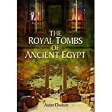 The Royal Tombs of Ancient Egypt by Aidan Mark Dodson (2016-09-07)