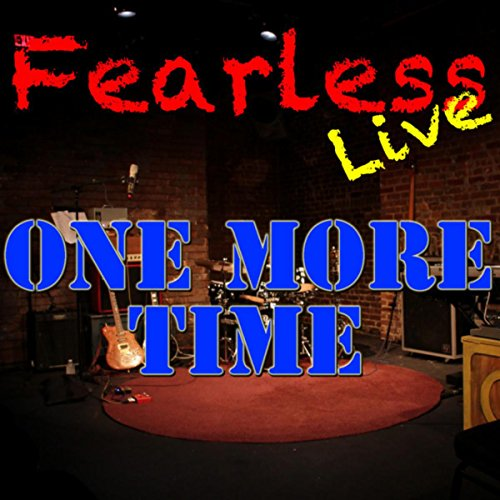 Fearless Live: One More Time (...
