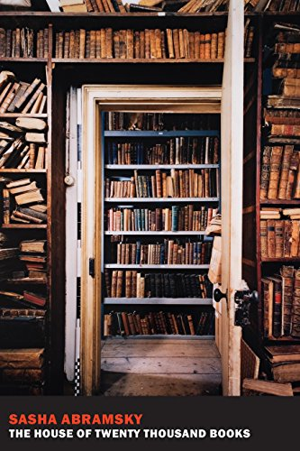 The House of Twenty Thousand Books por Sasha Abramsky