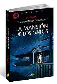 La mansión de los gatos: los misterios de la gata Holmes par Jirô Akagawa