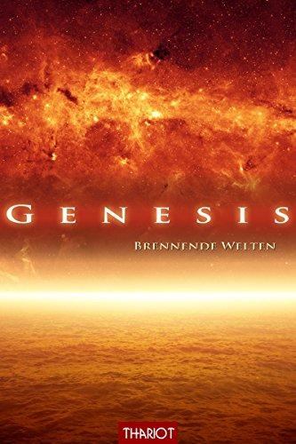 Genesis. Brennende Welten (Genesis-Saga 2) -