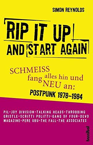 Rip It Up And Start Again - Schmeiß alles hin und fang neu an (Postpunk 1978-1984)