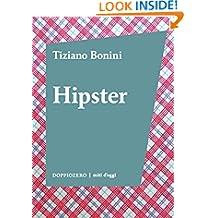 Hipster (Italian Edition)