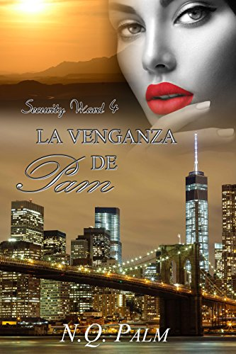 La venganza de Pam (Saga Security Ward nº 4)