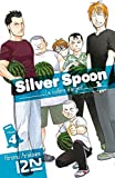 Silver Spoon - La cuillère d'argent - tome 04 (French Edition)