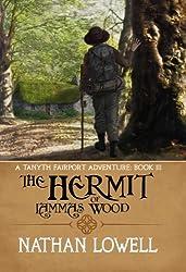 The Hermit of Lammas Wood (Tanyth Fairport Adventures Book 3) (English Edition)