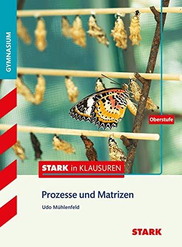 STARK Stark in Mathematik - Prozesse und Matrizen Oberstufe