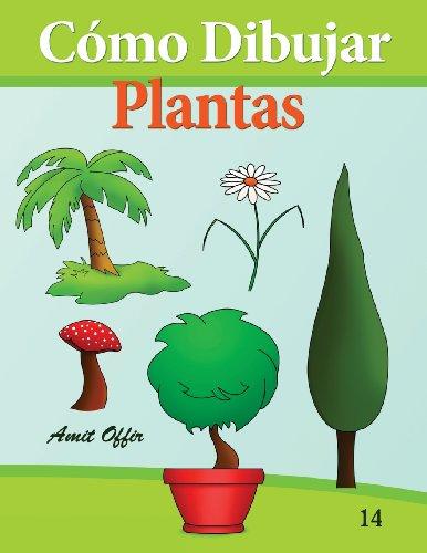 Cómo Dibujar: Plantas: Libros de Dibujo: Volume 14 (Cómo Dibujar Comics)