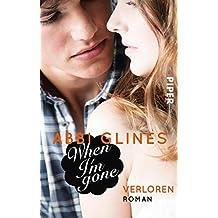 When I'm Gone – Verloren: Roman (Rosemary Beach 11)