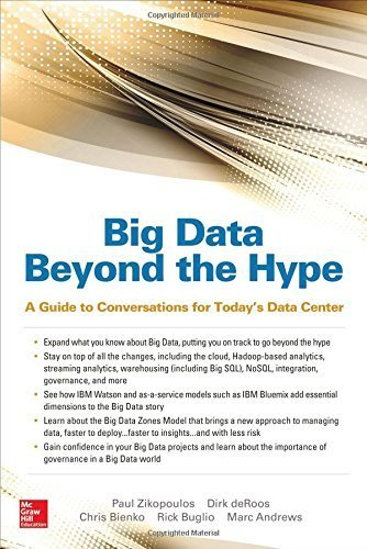 big-data-beyond-the-hype-a-guide-to-conversations-for-todays-data-center-by-paul-zikopoulos-2014-11-