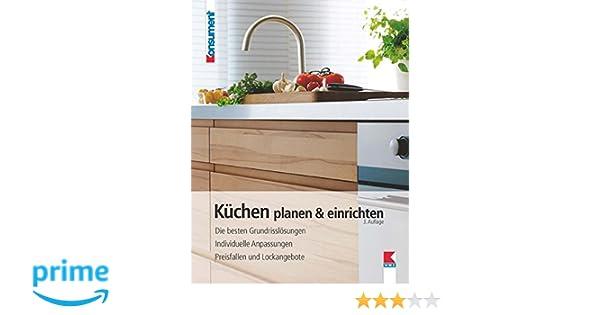 Küchen planen einrichten die besten grundrisslösungen individuelle anpassungen preisfallen und lockangebote amazon de helga schimmer bücher