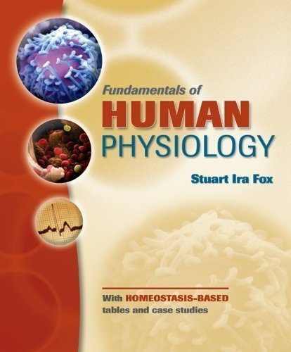 Fundamentals of Human Physiology 1st (first) Edition by Fox, Stuart published by McGraw-Hill Science/Engineering/Math (2008)