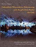 Erdstrahlen, Wasseradern, Elektrosmog und die geheimen Kräfte der Erde (Amazon.de)