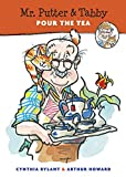 Mr Putter and Tabby Pour the Tea (Mr Putter & Tabby)