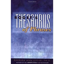 Roget's Thesaurus of Phrases by Barbara Ann Kipfer (2000-07-15)