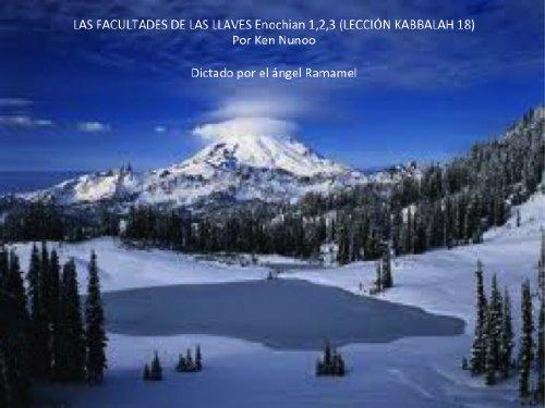 LAS FACULTADES DE LAS LLAVES Enochian 1,2,3 (LECCIÓN KABBALAH 18) por ken nunoo