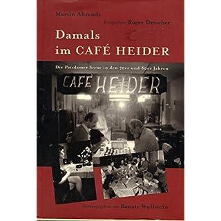 Damals im Café Heider: Die Potsdamer Szene in den 70er und 80er Jahren