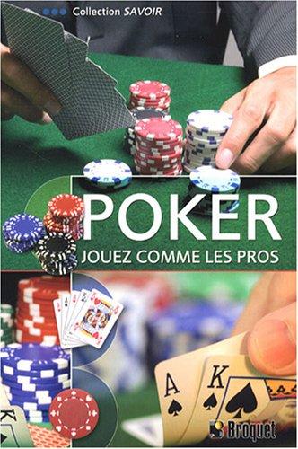 Poker : Jouez comme les pros