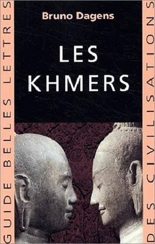 Les Khmers (Guides Belles Lettres Des Civilisations)