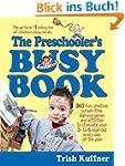 The Preschooler's Busy Book: 365 fun,...