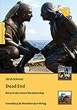Dead End: Reise in das Innere Nordamerikas