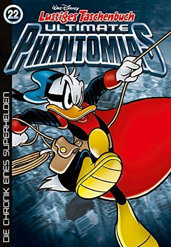 Lustiges Taschenbuch Ultimate Phantomias 22: Die Chronik eines Superhelden