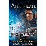 Annihilate (Hive Trilogy Book 3) (English Edition)