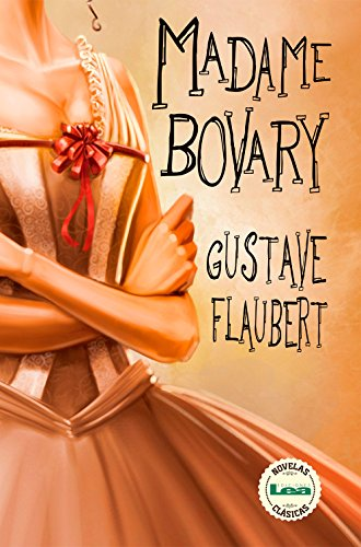 Madame Bovary por Gustave Flaubert