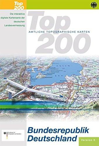 TOP 200 - Amtliche Topographische Karten der Bundesrepublik Deutschland: Karten und Software für den PC