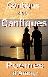 Cantique des Cantiques, Poèmes d'amour, annoté & illustré, érotisme biblique (Bible) (French Edition)