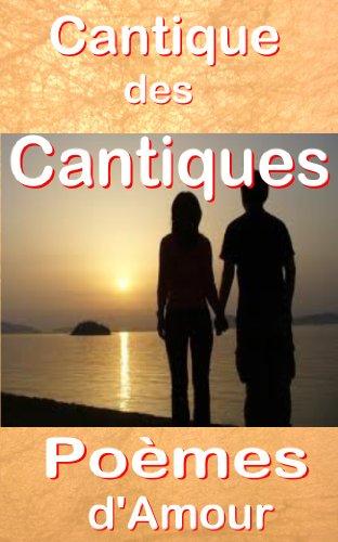 Livre gratuits Cantique des Cantiques, Poèmes d'amour, annoté & illustré, érotisme biblique (Bible) pdf, epub