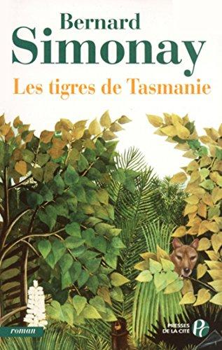 Les Tigres de Tasmanie (SUD LOINTAIN)