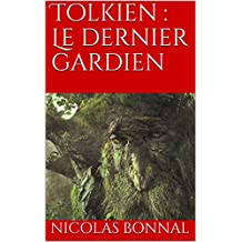Tolkien : Le dernier gardien
