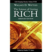 The Science of Getting Rich: Abridged edition (life changing classic) (English Edition)