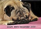 Alles Mops-Kalender 2019 (Wandkalender 2019 DIN A3 quer): Wunderbare Mopsmotive (Monatskalender, 14 Seiten ) (CALVENDO Tiere)