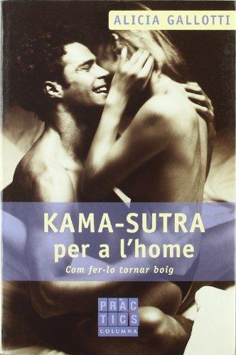Kama-sutra per a l'home (PRÀCTICS)