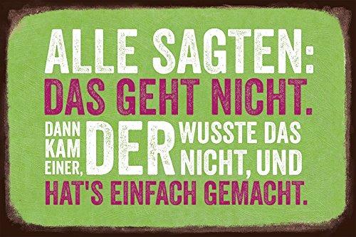 Grafik Werkstatt Bielefeld 60458 Blechschild VintageArt Alle sagten: Das geht nicht.