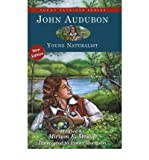 [( John Audubon: Young Naturalist )] [by: Miriam E. Mason] [Apr-2006]