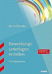 Hesse/Schrader: Bewerbungsunterlagen erstellen