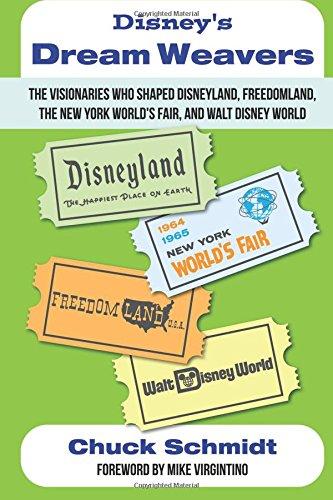 disneys-dream-weavers-the-visionaries-who-shaped-disneyland-freedomland-the-new-york-worlds-fair-and