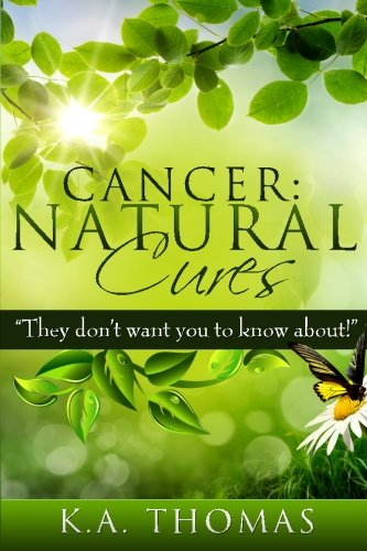 Cancer: Natural Cures: