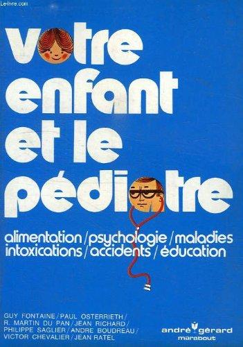 Votre enfant et le pediatre